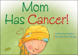 Mom Has Cancer! (Let's Talk About It)