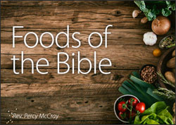 Foods of the Bible