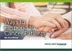 Ways to Respond to Cancer Patients