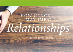 How Cancer May Impact Relationships