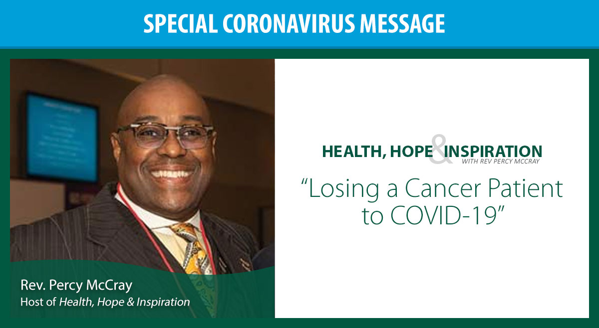 Losing a Cancer Patient to COVID-19