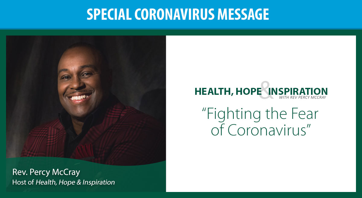 Fighting the Fear of Coronavirus