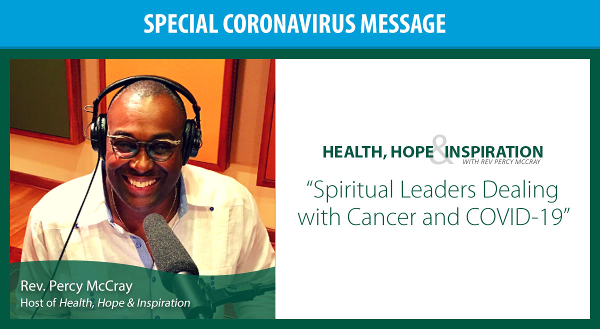 Spiritual Leaders Dealing with Cancer and COVID-19