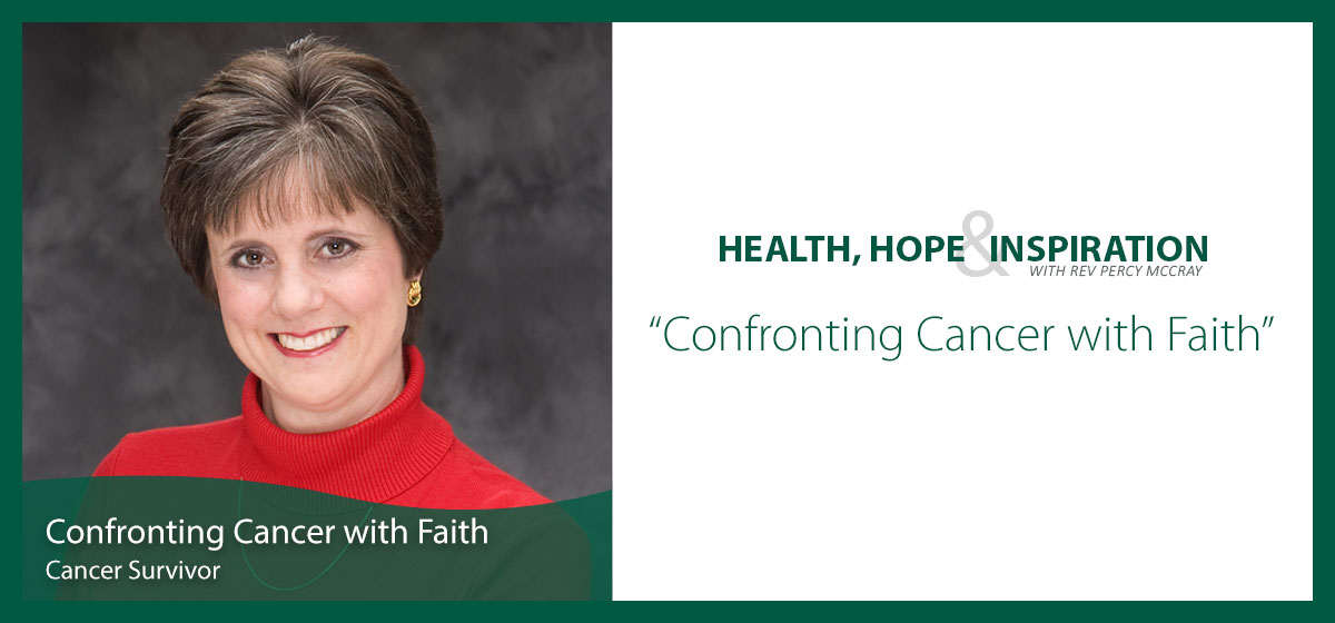 Confronting Cancer with Faith