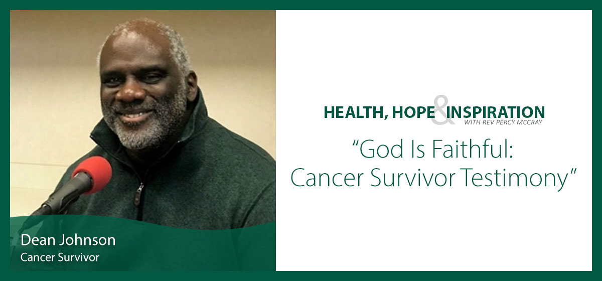 God Is Faithful: Cancer Survivor Testimony