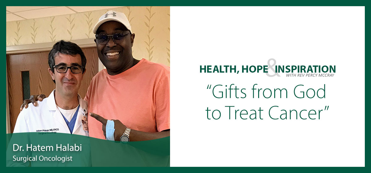 Gifts from God to Treat Cancer