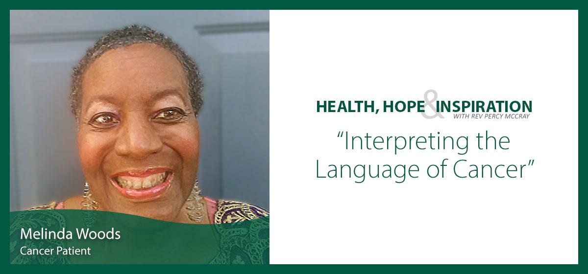 Interpreting the Language of Cancer